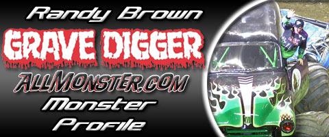 Randy Brown - Grave Digger - Monster Profile
