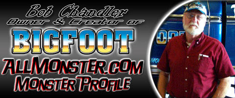 Bob Chandler - Bigfoot - Monster Profile