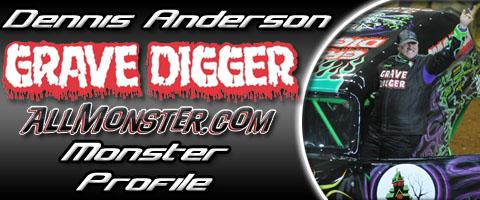 Dennis Anderson - Grave Digger - Monster Profile
