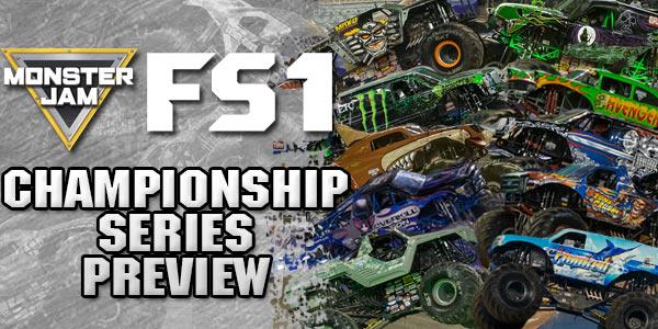 Monster Jam FS1 Championship Series