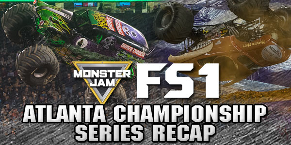 Atlanta Monster Jam FS1 Championship Series