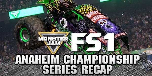 anaheim monster jam fs1 championship series